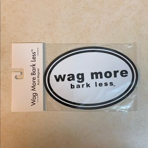 Wag More Bark Less Magnet